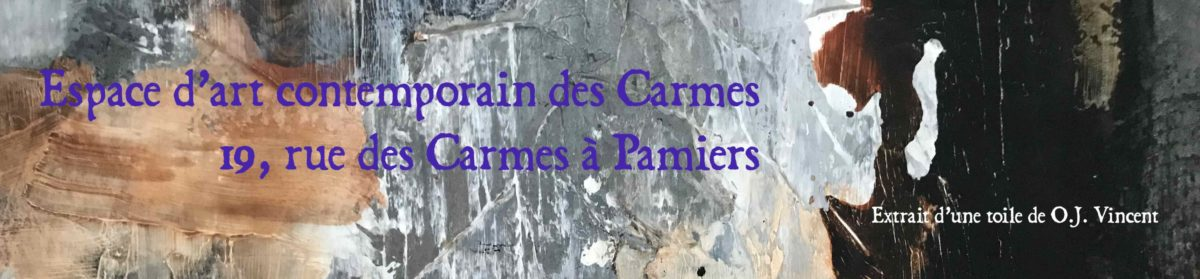 ART CONTEMPORAIN LES CARMES